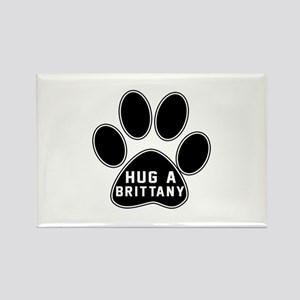 Hug A Brittany Dog Rectangle Magnet