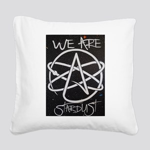 We Are Stardust Square Canvas Pillow