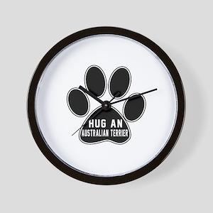 Hug An Australian Terrier Dog Wall Clock