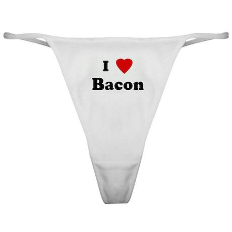 I Love Bacon Classic Thong