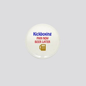 Kick Boxing Pain now Beer later Mini Button