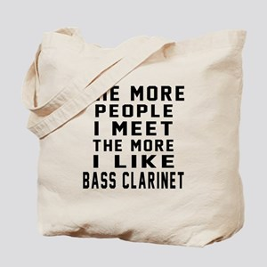 I Like More Bass Clarinet Tote Bag