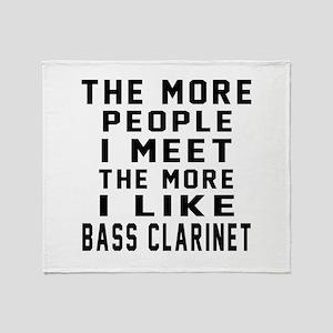 I Like More Bass Clarinet Throw Blanket
