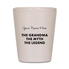 Custom Grandma Myth Legend Shot Glass