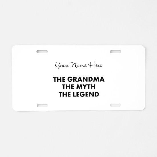 Custom Grandma Myth Legend Aluminum License Plate