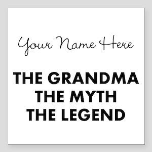 "Custom Grandma Myth Lege Square Car Magnet 3"" x 3"""