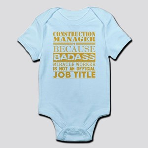 Construction Managr Because Miracle Work Body Suit
