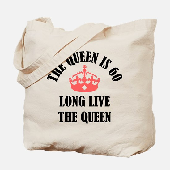 The Queen Is 60 Tote Bag