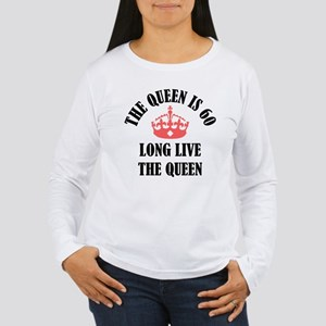 The Queen Is 60 Women's Long Sleeve T-Shirt