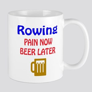 Rowing Pain now Beer later Mug