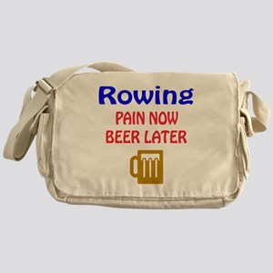Rowing Pain now Beer later Messenger Bag