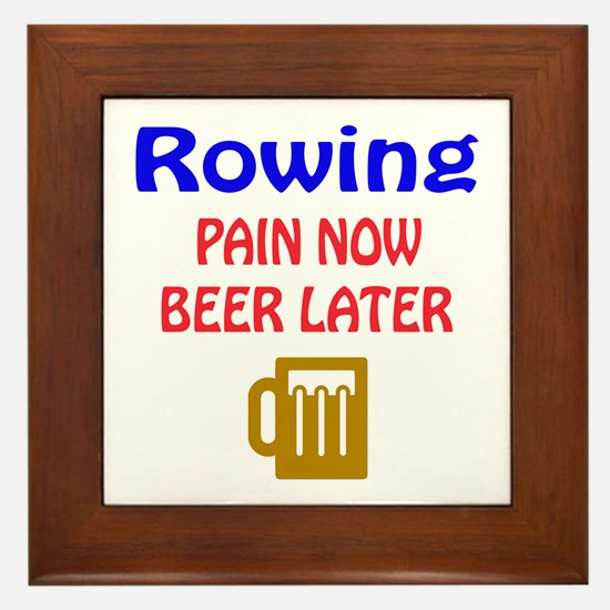 Rowing Pain now Beer later Framed Tile