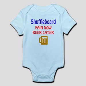 Shuffleboard Pain now Beer later Infant Bodysuit