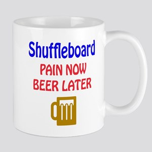 Shuffleboard Pain now Beer later Mug