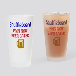 Shuffleboard Pain now Beer later Drinking Glass