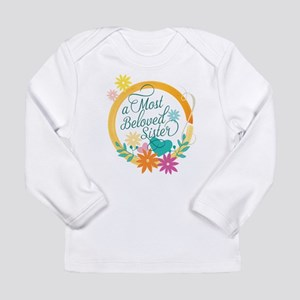 A Most Beloved Sister Long Sleeve T-Shirt