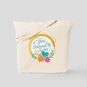 A Most Beloved Sister Tote Bag