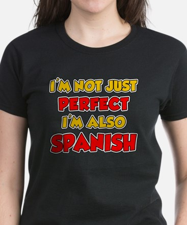 Not Just Perfect Spanish T-Shirt