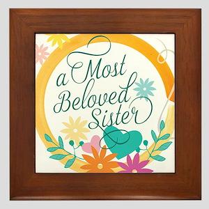 A Most Beloved Sister Framed Tile