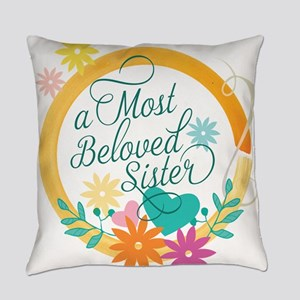 A Most Beloved Sister Everyday Pillow