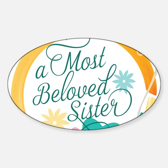 A Most Beloved Sister Decal