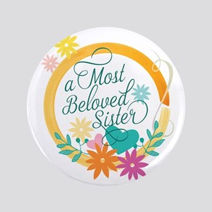 A Most Beloved Sister Button