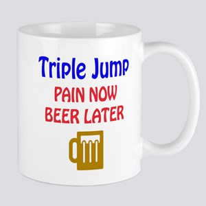 Triple jump Pain now Beer later Mug