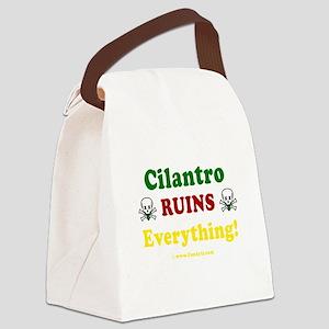 Cilantro Ruins Everything v3 Canvas Lunch Bag