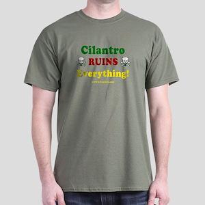 Cilantro Ruins Everything v3 Dark T-Shirt