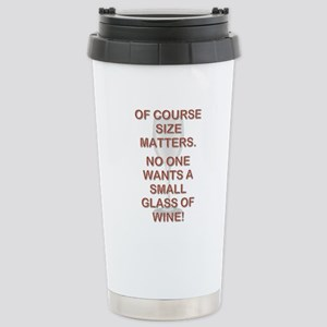 SIZE MATTERS Travel Mug
