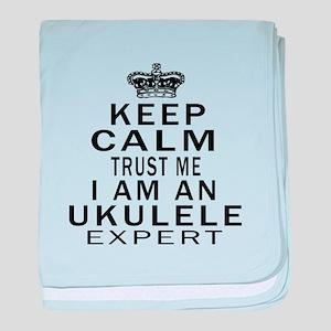 I Am Ukulele Expert baby blanket