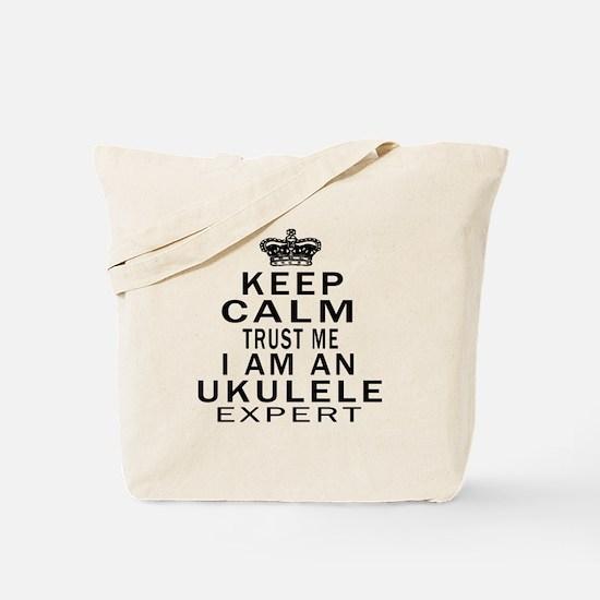 I Am Ukulele Expert Tote Bag