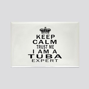I Am Tuba Expert Rectangle Magnet
