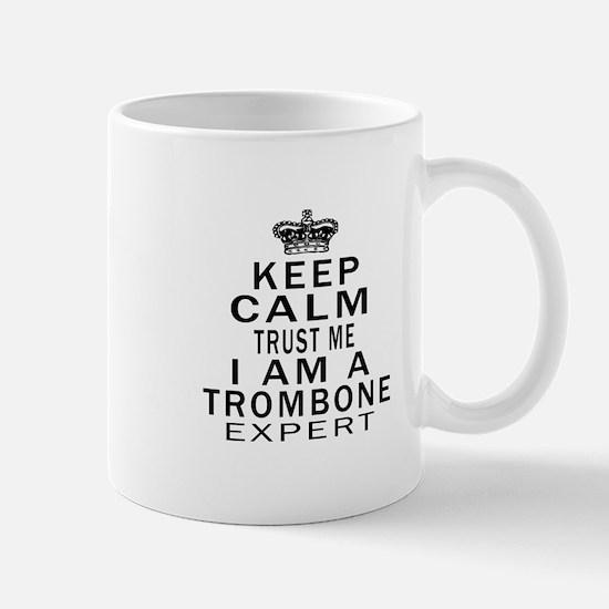 I Am Trombone Expert Mug