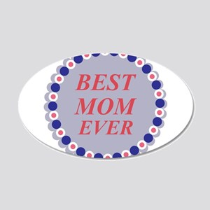 Best mom ever Wall Sticker