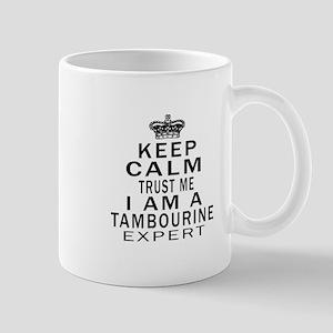 I Am Tambourine Expert Mug