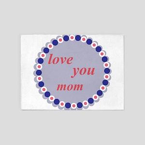 love you mom 5'x7'Area Rug
