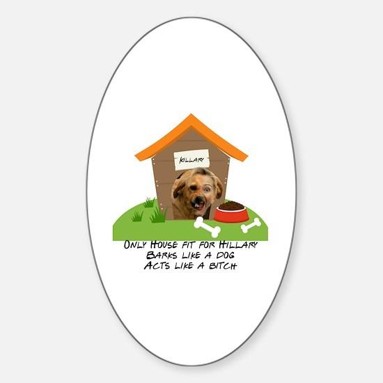 Unique Out house Sticker (Oval)