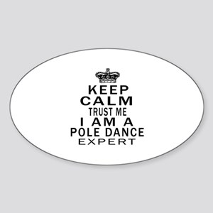 Pole Dance Dance Expert Designs Sticker (Oval)