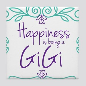 Happiness is being a GiGi Tile Coaster