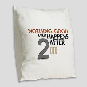 HIMYM 2 am Burlap Throw Pillow