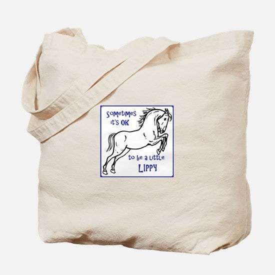 LIPIZZAN HORSE - Sometimes it's OK to be Tote Bag