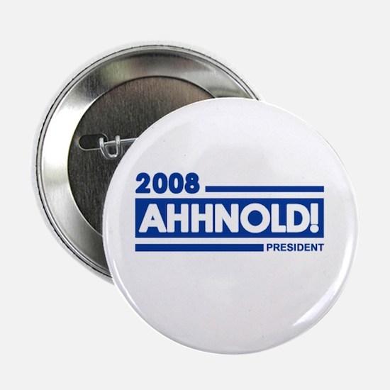 AHHNOLD! 2008 Button