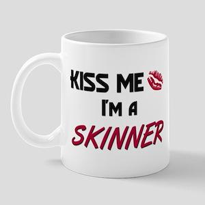 Kiss Me I'm a SKINNER Mug