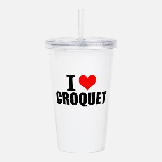 I Love Croquet Acrylic Double-wall Tumbler