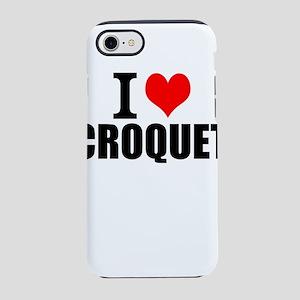 I Love Croquet iPhone 8/7 Tough Case