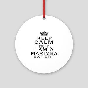 I Am Marimba Expert Round Ornament