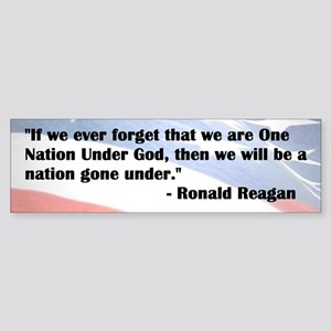 Ronald Reagan - Nation Under God - Bumper Sticker