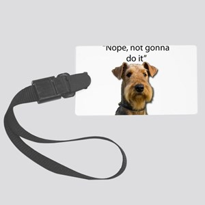 Airedale Terrier Stubborn Sayings Luggage Tag