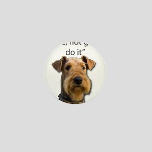 Airedale Terrier Stubborn Sayings Mini Button